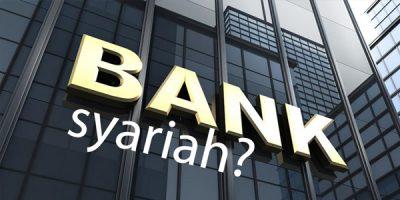 Mengenal Bank Syariah, Bank Sistem Islam